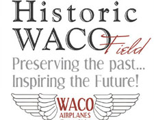 Waco Air Museum - Historic Waco Field
